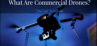 What Are Commercial Drones?