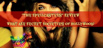 The Spellcasters Review – Josh Reeves Documentary – What Are Secret Societies of Hollywood?