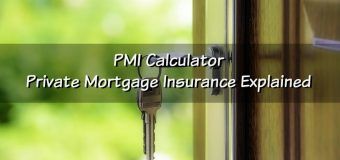 PMI Calculator – Private Mortgage Insurance Explained